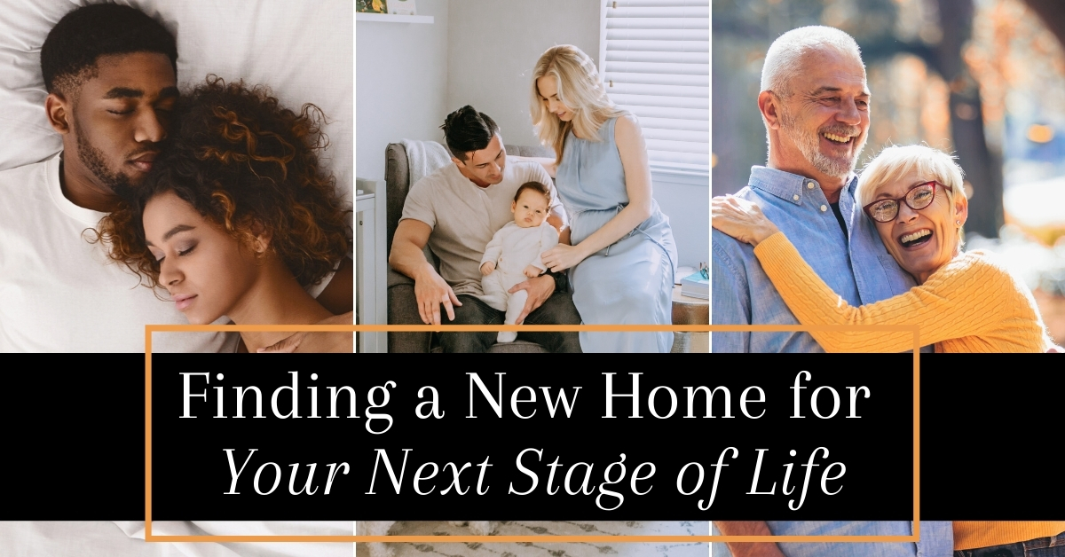 Finding  new Home for Your Next Stage of Life